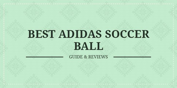 best adidas soccer balls