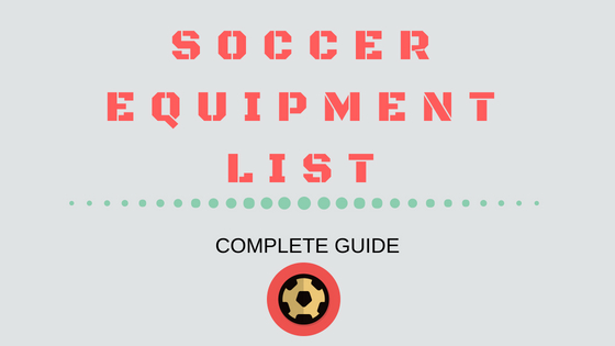 Soccer Equipment List