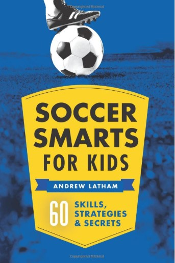 Soccer Smarts for Kids
